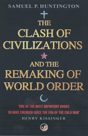 The Clash of Civilizations and Remaking of the World Order Cover.jpg